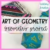 Geometry Project: Art of Geometry EDITABLE!!!