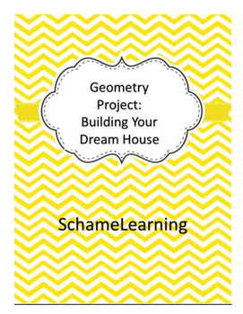 Geometry Project:  Building Your Dream House