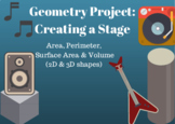 Geometry Project: Creating a Stage using Area, Perimeter, Surface Area & Volume