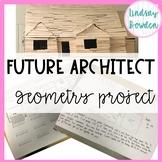 Geometry Project: Future Architect EDITABLE!