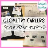 Geometry Project: Geometry Careers EDITABLE!!