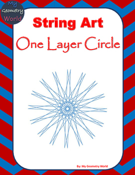 Geometry Project: String Art - One Layer Circle