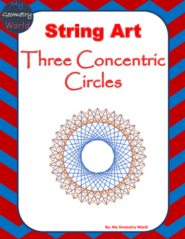 Geometry Project: String Art - Three Concentric Circles