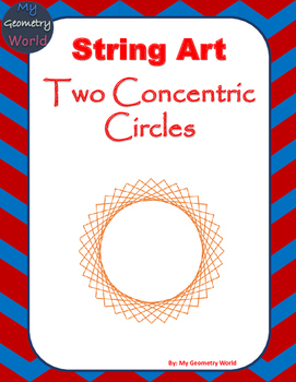 Geometry Project: String Art - Two Concentric Circles
