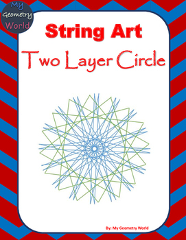 Geometry Project: String Art - Two Layered Circle