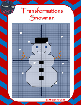 Geometry Project: Use Transformations to Create a Snowman