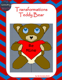 Geometry Project: Use Transformations to Create a Teddy Bear
