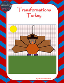 Geometry Project: Using Transformations to Create a Turkey