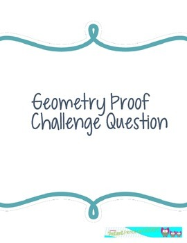 Geometry Proof: challenge your knowledge!