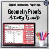 Geometry Proofs Digital Activity Bundle