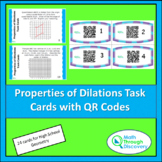 Properties of Dilations Task Cards with QR Codes