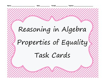 Geometry: Properties of Equality Task Cards (with answer key!)