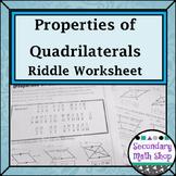 Quadrilaterals -  Properties of Quadrilaterals Riddle Worksheet