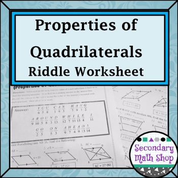 Quadrilaterals Properties Of Quadrilaterals Riddle Worksheet Tpt