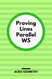 Geometry - Proving Lines Parallel WS