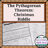 Right Triangles - Pythagorean Theorem Christmas Riddle Practice Worksheet