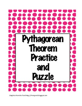 Geometry Pythagorean Theorem Practice and Puzzle