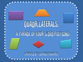 geometry quadrilaterals mini lesson powerpoint by 2broketeachers