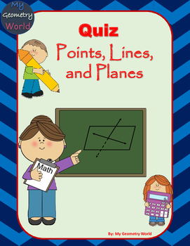 Geometry Quiz: Points, Lines, and Planes