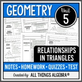 Relationships in Triangles (Geometry Curriculum - Unit 5)