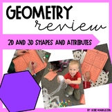 Geometry Review- 2D and 3D shapes and their attributes