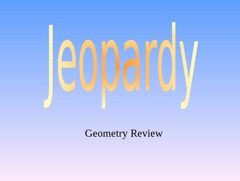 Jeopardy Geometry Review Game
