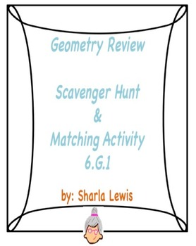 Geometry Review Scavenger Hunt/Matching Activity 6.G.1