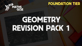 Geometry Revision Pack 1 (Foundation Tier)