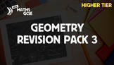 Geometry Revision Pack 3 (Higher Tier)