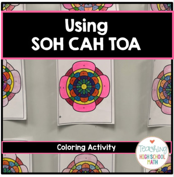 Geometry Right Triangle Trigonometry SOH CAH TOA Color by Number