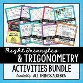 Geometry: Right Triangles & Trigonometry Activities Bundle
