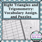 Right Triangles - Unit 6: Right Triangles & Trigonometry Vocab Assig. & Puzzles