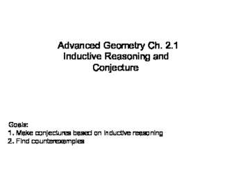 Geometry SS 2.1 - Inductive Reasoning and Conjecture