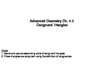 Geometry SS 4.3 - Congruent Triangles