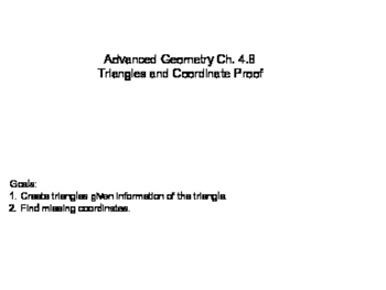 Geometry SS 4.8 - Triangles and Coordinate Proof