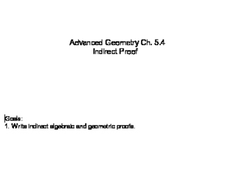 Geometry SS 5.4 - Indirect Proof