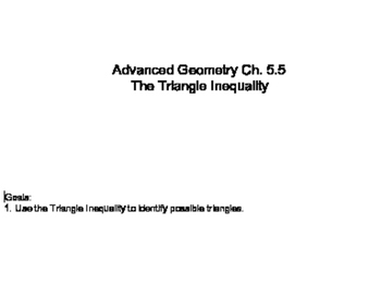 Geometry SS 5.5 - The Triangle Inequality