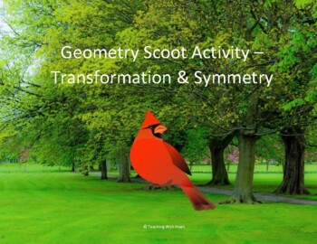 Geometry Scoot Activity/Task Cards (Transformations & Symmetry)