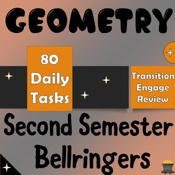 Geometry Second Semester Bellringers