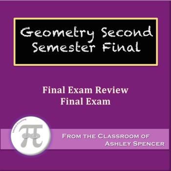 Geometry - Second Semester Final Exam