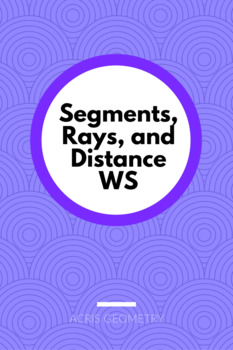 Geometry - Segments Rays and Distance Worksheets