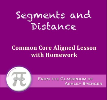Segments and Distance (Lesson Plan with Homework)