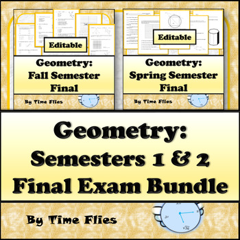 Geometry Semester Test Bundle for Semesters 1 & 2