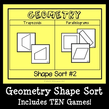 Geometry Shape Sort, Properties of Two Dimensional Shapes Game, Math Center