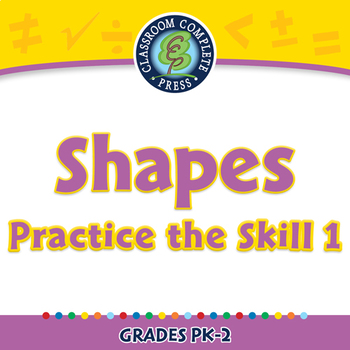 Geometry: Shapes - Practice the Skill 1 - PC Gr. PK-2