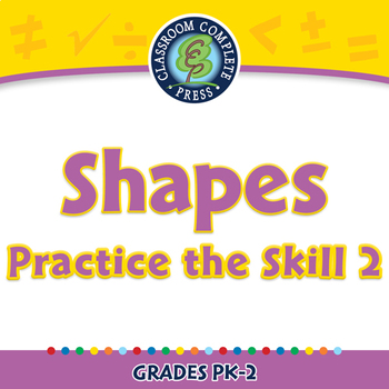 Geometry: Shapes - Practice the Skill 2 - NOTEBOOK Gr. PK-2