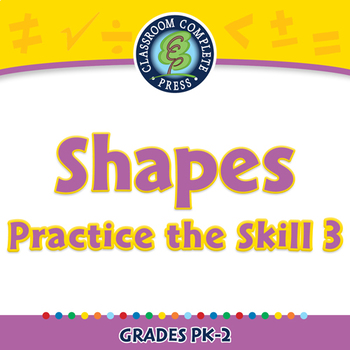 Geometry: Shapes - Practice the Skill 3 - NOTEBOOK Gr. PK-2