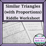 Similar Triangles - Proportions Practice Riddle Worksheet