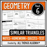 Similar Triangles (Geometry Curriculum - Unit 6)