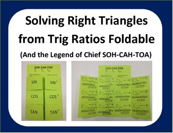 Geometry:Trig Ratios Foldable and the Legend of Chief SOHCAHTOA